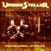 Postindustrial Afterlife by Umbra Stellar