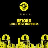 Little Miss Darkness von Betoko
