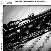 The Best of Barber Ball & Bilk (Part 2) by Various Artists