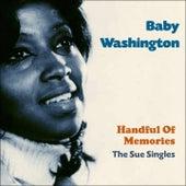 Handful of Memories (Sue Records Story - Original Recordings) by Baby Washington