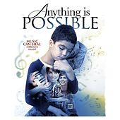 Anything Is Possible (Original Film Soundtrack) by Ethan Bortnick