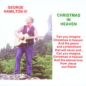 Christmas in Heaven de George Hamilton IV