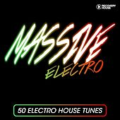 Massive Electro - 50 Electro House Tracks de Various Artists