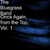Once Again, from the Top, Vol. 1 by The Bluegrass Band