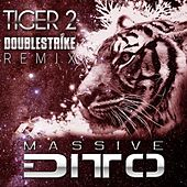 Tiger 2 (Double Strike Remix) von Massive Ditto