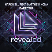 Dare You de Hardwell