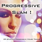 Progressive Slam - Progressive House Collection de Various Artists