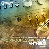 Progressive Club Anthems, Vol. 10 (A Selection of Big Room Progressive House Tunes) by Various Artists
