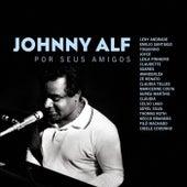 Johnny Alf por Seus Amigos by Various Artists