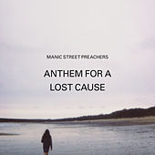 Anthem for a Lost Cause de Manic Street Preachers