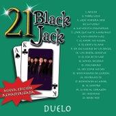 21 Black Jack (Nueva Edición Remasterizada) de Duelo