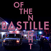 Of The Night by Bastille