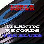 Lost & Found - Atlantic Records - The Blues by Various Artists