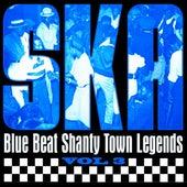 Ska - Blue Beat Shanty Town Legends, Vol. 3 by Various Artists