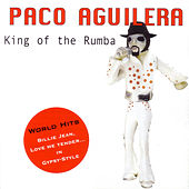 King Of The Rumba by Paco Aguilera