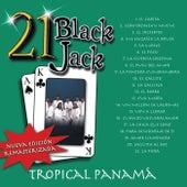 21 Black Jack (Nueva Edición Remasterizada) de Tropical Panamá