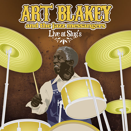 Live! at Slug's, N.Y.C. by Art Blakey