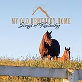 My Old Kentucky Home by Kevin Williams