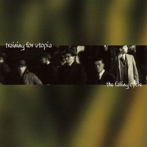 The Falling Cycle - EP by Training For Utopia