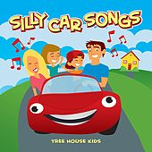 Silly Car Songs by Treehouse Kids