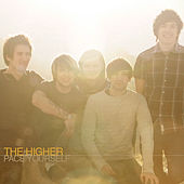 Pace Yourself by The Higher