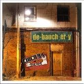 Debauchery by Circa '94 Beats