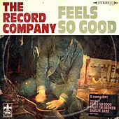 Feels so Good EP by The Record Company