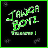 Reloaded 1 by Jawga Boyz