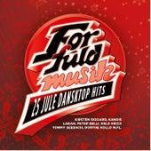 For Fuld Musik - 25 Danske Jule Dansktop Hits by Various Artists