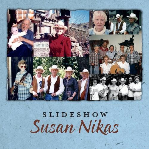 Slideshow by Susan Nikas