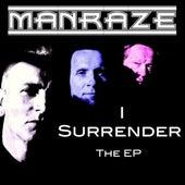 I Surrender EP by Man Raze