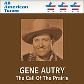 The Call Of The Prairie de Gene Autry