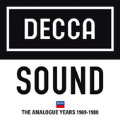 Decca Sound: The Analogue Years 1969 – 1980 von Various Artists