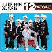 12 Favoritas by Los Rieleros Del Norte