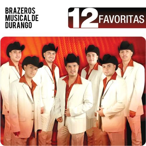 12 Favoritas by Brazeros Musical De Durango