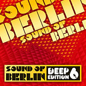 Sound of Berlin Deep Edition, Vol. 6 de Various Artists