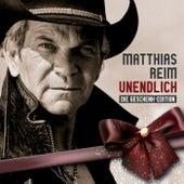 Unendlich - Die Geschenk-Edition von Matthias Reim