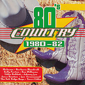 Eighties Country 1980-82 von Various Artists