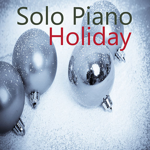 Solo Piano Holiday by The O'Neill Brothers Group