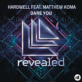 Dare You by Hardwell