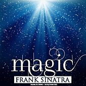 Magic (Remastered) by Frank Sinatra