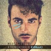 #Prontoacorrereilviaggio de Marco Mengoni