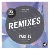 disco:wax presents: Remixes Part 13 by Various Artists