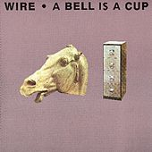 A Bell Is A Cup Until It Is Struck by Wire