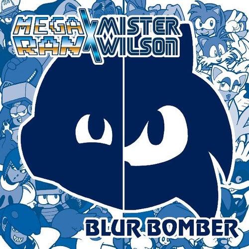 Blur Bomber by Random AKA Mega Ran