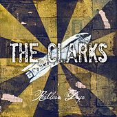 Restless Days by The Clarks