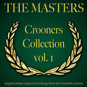 The Masters: Crooners Collection, Vol. 1 von Various Artists