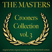The Masters: Crooners Collection, Vol. 3 von Various Artists