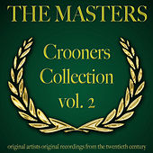 The Masters: Crooners Collection, Vol. 2 von Various Artists