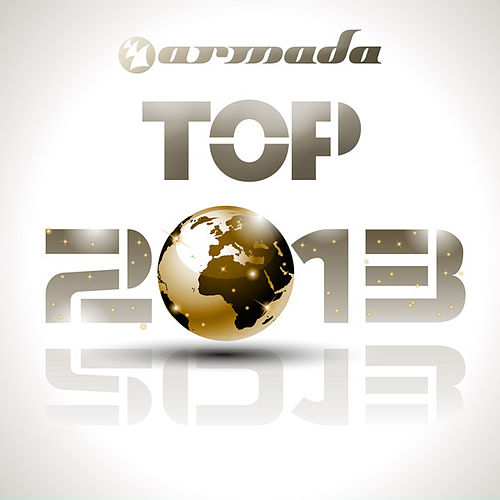 Armada Top 2013 by Various Artists